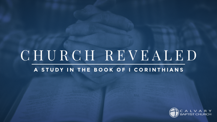 Church Revealed, A Study in I Corinthians